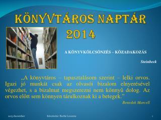 K �NYVT�ROS NAPT�R 2014