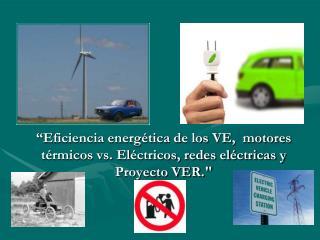 Tipos de vehículos eléctricos  alimentación propia – alimentación externa