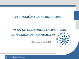 PLAN DE DESARROLLO 2003 – 2007