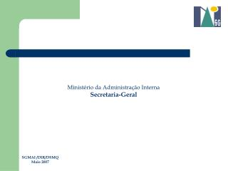 Ministério da Administração Interna Secretaria-Geral