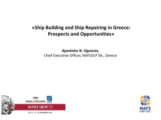 « Ship Building and Ship Repairing in Greece: Prospects and Opportunities »