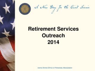 Retirement Services Outreach 2014