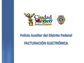 Policía Auxiliar del Distrito Federal