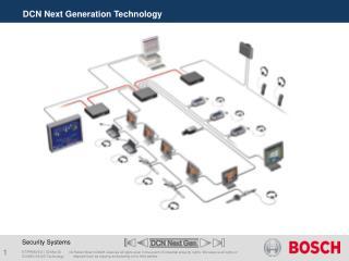 DCN Next Generation Technology