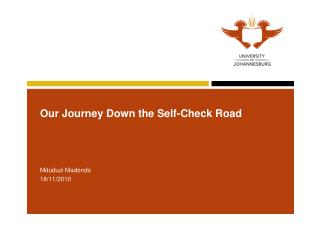 Our Journey Down the Self-Check Road