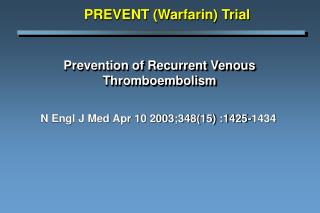 Prevention of Recurrent Venous Thromboembolism