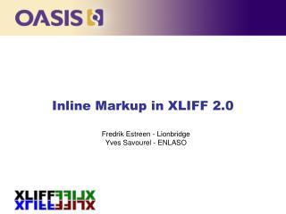 Inline Markup in XLIFF 2.0