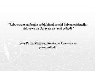 G-|a Petra Miteva,  direktor na Upravata za javni prihodi