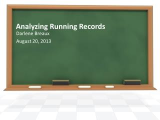 Analyzing Running Records