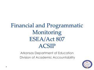 Financial and Programmatic Monitoring ESEA