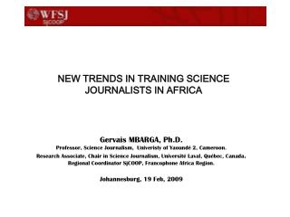 NEW TRENDS IN TRAINING SCIENCE JOURNALISTS IN AFRICA