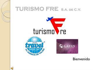 TURISMO FRE   S.A. de C.V.