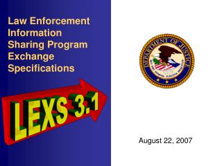 Law Enforcement Information Sharing Program Exchange Specifications