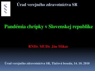 Pandémia chrípky v Slovenskej republike