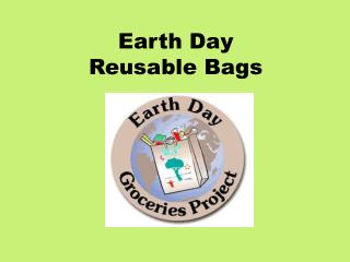 Earth Day Reusable Bags