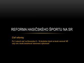 Reforma hasičského športu na SR