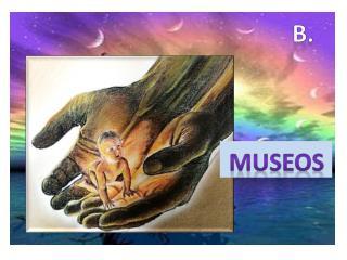 Visita con frecuencia los museos