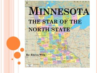 Minnesota the star of the north state