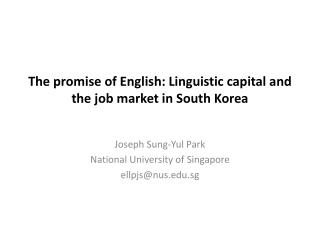 The promise of English: Linguistic capital and the job market in South Korea