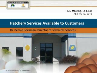 Hatchery Services Available to Customers