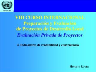VIII CURSO INTERNACIONAL Preparación y Evaluación  de Proyectos de Desarrollo Local
