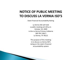 NOTICE OF PUBLIC MEETING TO DISCUSS LA VERNIA ISD'S State Financial Accountability Rating