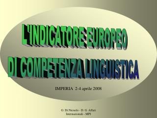 L'INDICATORE EUROPEO  DI COMPETENZA LINGUISTICA