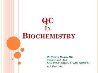QC  In  Biochemistry