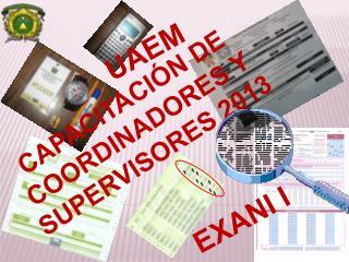 CAPACITACIÓN DE COORDINADORES Y SUPERVISORES 2013