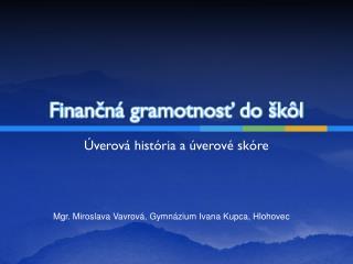 Finančná gramotnosť do škôl