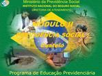 Minist rio da Previd ncia Social INSTITUTO NACIONAL DO SEGURO SOCIAL DIRETORIA DE ATENDIMENTO