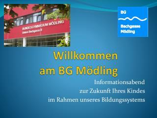Willkommen am  BG M�dling
