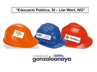 """""""Educació Pública, SI –  Llei Wert , NO"""""""