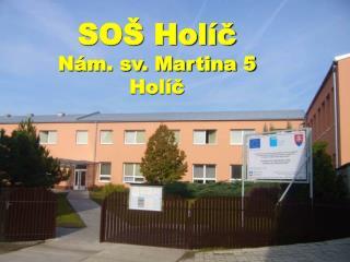 SO� Hol�? N�m. sv. Martina 5 Hol�?