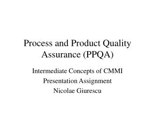 Process and Product Quality Assurance (PPQA)