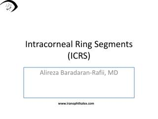 Intracorneal  Ring Segments (ICRS)