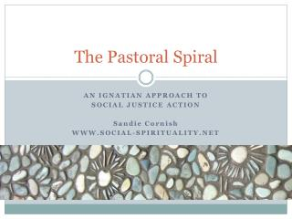 The Pastoral Spiral