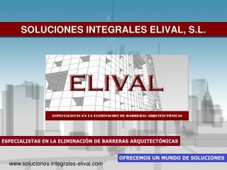 SOLUCIONES INTEGRALES ELIVAL, S.L.