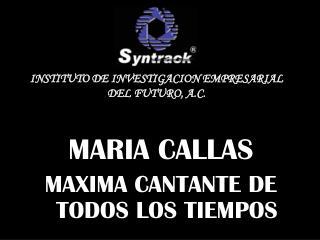 MARIA CALLAS MAXIMA CANTANTE DE TODOS LOS TIEMPOS