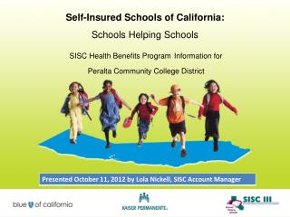 Self-Insured Schools of California SISC - Who We Are