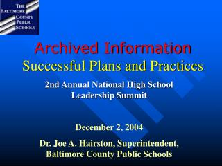 Archived Information Successful Plans and Practices