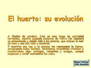 El huerto: su evolución