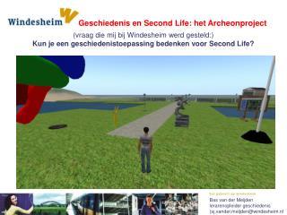 Geschiedenis en Second Life: het Archeonproject