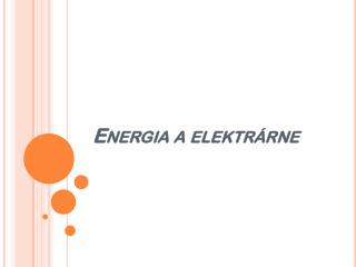 Energia a elektrárne