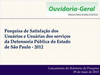 Lançamento do Relatório de Pesquisa 09 de maio de 2013