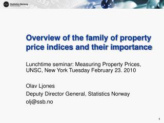 Overview of the family of property price indices and their importance