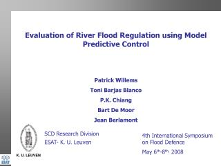 Evaluation of River Flood Regulation using Model Predictive Control