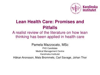 Lean Health Care: Promises and Pitfalls