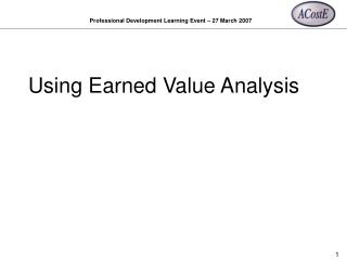 Using Earned Value Analysis