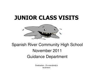 JUNIOR CLASS VISITS